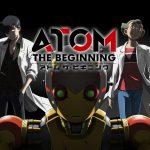 アトム ザ・ビギニングNHKアニメ放送決定!PV動画公開「鉄腕アトム誕生までの物語」